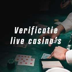 Verificatie live casino's – Hoe kan ik me verifiëren bij een online casino?